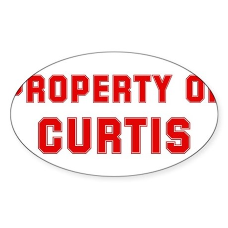Property of CURTIS Oval Sticker