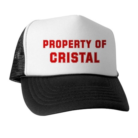 Property of CRISTAL Trucker Hat