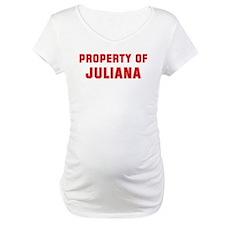 Property of JULIANA Shirt