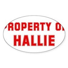 Property of HALLIE Oval Decal