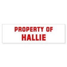 Property of HALLIE Bumper Car Sticker