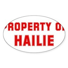 Property of HAILIE Oval Decal
