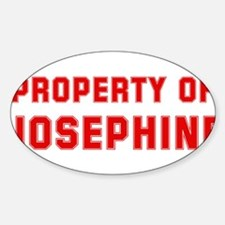 Property of JOSEPHINE Oval Decal