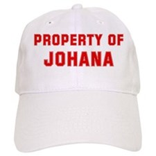 Property of JOHANA Baseball Cap