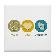 Peace Love Literature Tile Coaster