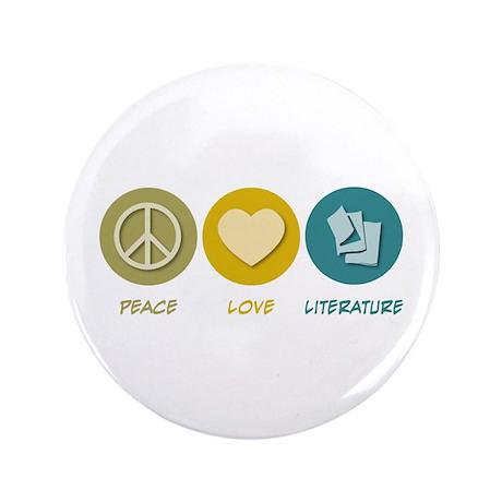 "Peace Love Literature 3.5"" Button (100 pack)"