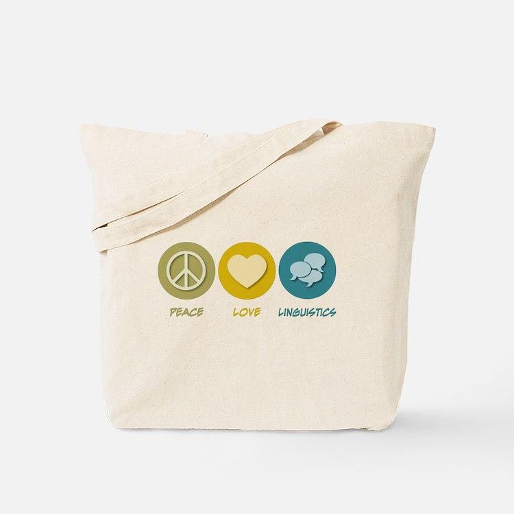 Peace Love Linguistics Tote Bag