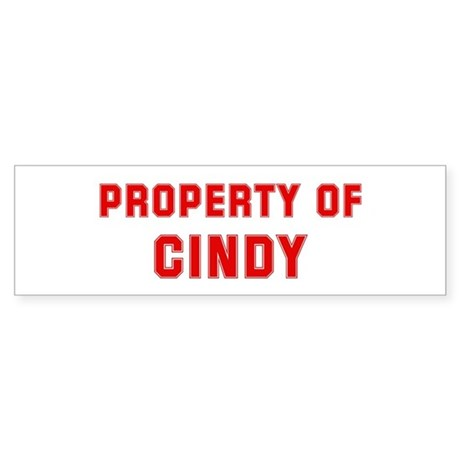 Property of CINDY Bumper Sticker