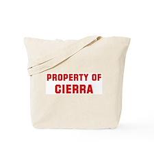 Property of CIERRA Tote Bag