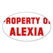Property of ALEXIA Oval Decal