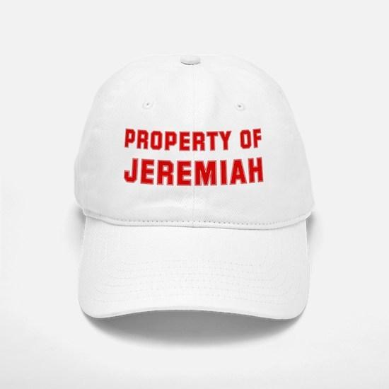 Property of JEREMIAH Baseball Baseball Cap
