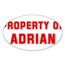 Property of ADRIAN Oval Decal
