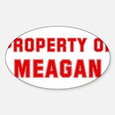 Property of MEAGAN Oval Decal