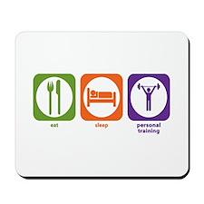 Eat Sleep Personal Training Mousepad