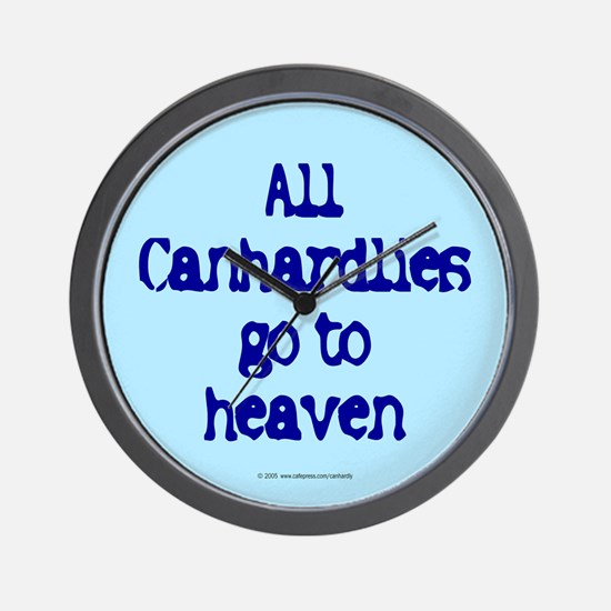 All Canhardlies go to heaven Wall Clock