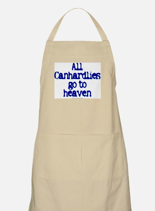 All Canhardlies go to heaven BBQ Apron
