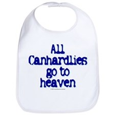 All Canhardlies go to heaven Bib