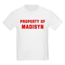Property of MADISYN T-Shirt