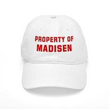 Property of MADISEN Baseball Cap
