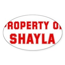Property of SHAYLA Oval Decal