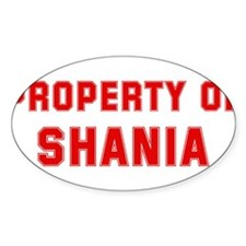 Property of SHANIA Oval Decal