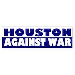 Houston Against War (bumper sticker)