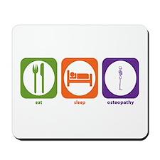 Eat Sleep Osteopathy Mousepad