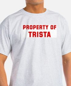 Property of TRISTA T-Shirt