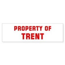 Property of TRENT Bumper Bumper Sticker