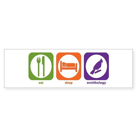 Eat Sleep Ornithology Bumper Sticker