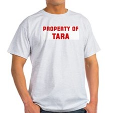 Property of TARA T-Shirt