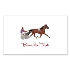 Born to Trot Rectangle Decal