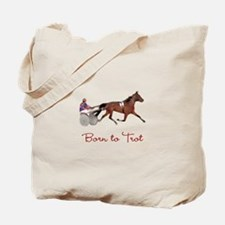Born to Trot Tote Bag