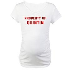 Property of QUINTIN Shirt