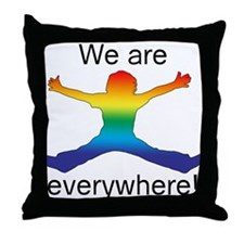 We Are Everywhere! Throw Pillow
