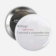 I survived a crazymaker Button