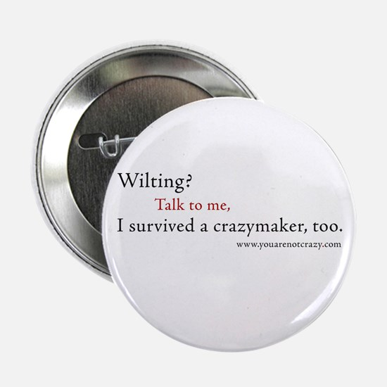 I survived a crazymaker Button