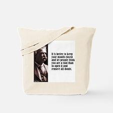 "Twain ""Mouth Closed"" Tote Bag"