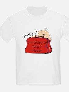 Going to YaYa's Funny T-Shirt