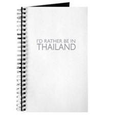 I'd rather be in Thailand Journal