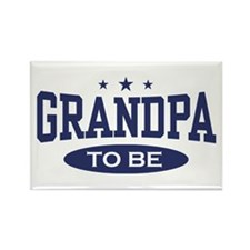 Grandpa To Be Rectangle Magnet