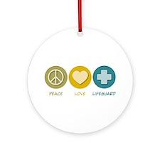 Peace Love Lifeguard Ornament (Round)