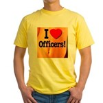 I Love Officers! Yellow T-Shirt