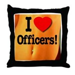 I Love Officers! Throw Pillow