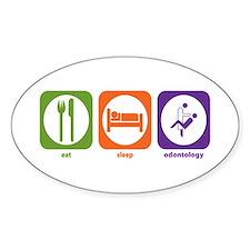 Eat Sleep Odontology Oval Decal