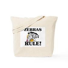 Zebras Rule! Tote Bag