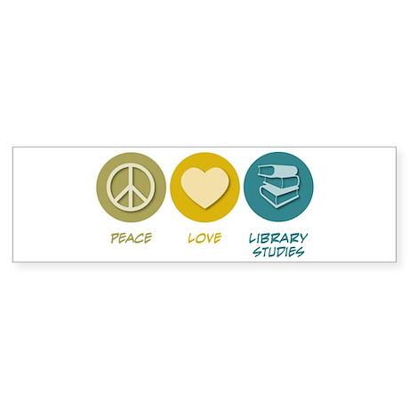 Peace Love Library Studies Bumper Sticker