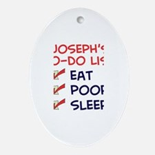 Joseph's To-Do List Oval Ornament