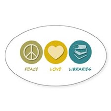 Peace Love Libraries Oval Decal