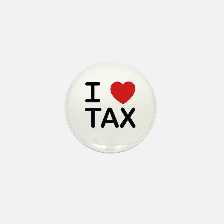 """I Love Tax"" Mini Button"